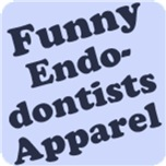 Endodontists Apparel and Gifts