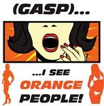 I See Orange People