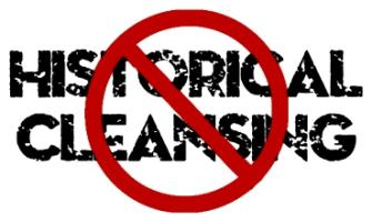 No to Historical Cleansing!