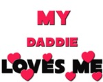 My DADDIE Loves Me