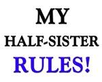 My HALF-SISTER Rules!