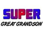 SUPER GREAT GRANDSON