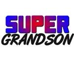 SUPER GRANDSON