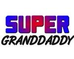 SUPER GRANDDADDY