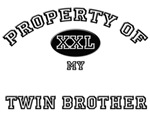 Property of my TWIN BROTHER