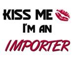 Kiss Me I'm a IMPORTER