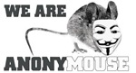 We are anonymouse - anonymous