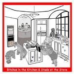 WHEATEN TERRIER: BITCHES IN THE KITCHEN