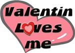 valentin loves me