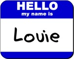 hello my name is louie