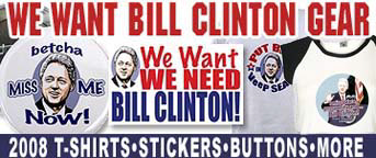 NEW We NEED Bill Clinton Gear