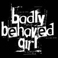 Badly Behaved Girl