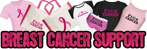 BREAST CANCER SUPPORT PRODUCTS