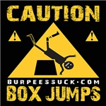 CAUTION BOX JUMPS