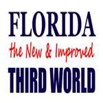 Florida the New & Improved Third World