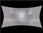 Tribal & Other Designs