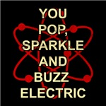 You Pop, Sparkle And Buzz Electric