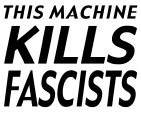 This Machine Kills Fascists Store