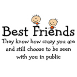 Best Friends are Crazy T-Shirts & Gifts