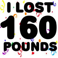 I Lost 160 Pounds!
