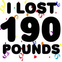 I Lost 190 Pounds!