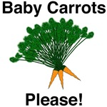Baby Carrots Please!