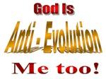 GOD IS ANTI-EVOLUTION