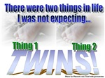 THINGS ONE & TWO
