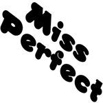 Miss Perfect