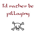 Rather be pillaging