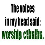 Worship cthulhu voices