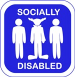 Socially Disabled