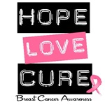 Hope Love Cure Breast Cancer Shirts & Gifts