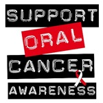 Support Oral Cancer Awareness T-Shirts & Gifts
