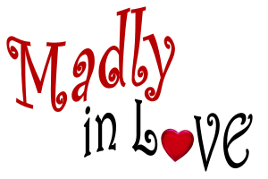 Madly In Love With A ..........