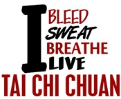Bleed Sweat Breathe Tai Chi Chuan
