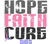 HOPE FAITH CURE SIDS T-Shirts & Gifts