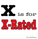 X is for X-Rated