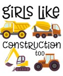 Girls Like Construction Too!