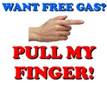 Want Free Gas, Pull My Finger | Weird T-shirts & Strange Unique Gifts