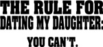 Rule For Dating My Daughter: