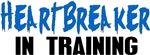 Heartbreaker In Training - Boys (or Girls!)
