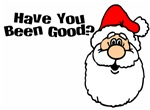 Have You Been Good?