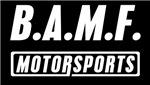 B.A.M.F. MotorSports Custom T-Shirt