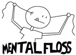 Mental Floss For
