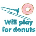 Will Play Trombone for Donuts