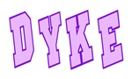 College DYKE T-Shirts & Gifts