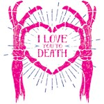 Love You 2 Death