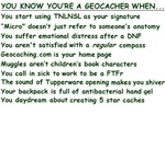 You Know You're a Geocacher When...