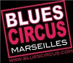 Blues Circus Marseilles
